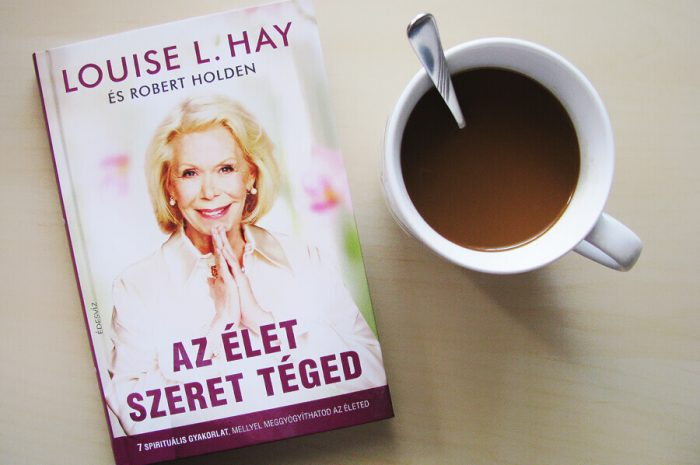 Louise L. Hay: Az élet szeret téged